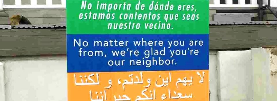 Welcome Neighbor Sign